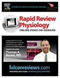 Rapid Review for Physiology Online - Video on Demand (0615209173) by Tom Brown