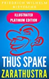 Thus Spake Zarathustra: Illustrated Platinum Edition (Free Audiobook Included) (English Edition)