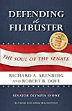img - for Defending the Filibuster, Revised and Updated Edition: The Soul of the Senate book / textbook / text book