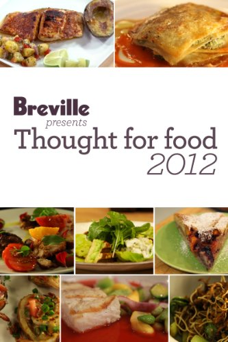 breville-presents-thought-for-food-2012-recipe-ebook-english-edition