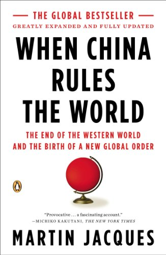 Martin Jacques - When China Rules the World