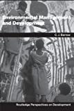 img - for By Chris Barrow Environmental Management and Development (Routledge Perspectives on Development) (1st Edition) book / textbook / text book