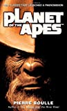Planet of the Apes (0345447980) by Boulle, Pierre / Fielding, Xan (Translator)