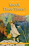 Knock Three Times! (Wordsworth Classics)