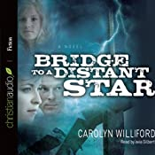 Bridge to a Distant Star | [Carolyn Williford]