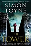 The Tower: A Novel (Sanctus Trilogy)