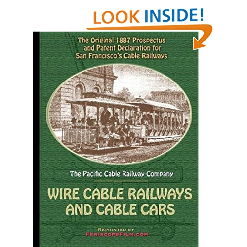 1887 Prospectus for San Francisco's Wire Cable Railways and Cable Cars Pacific Cable Railway Company