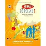 Hurra!!! Po Polsku: Student's Textbook, Vol. 1 (Book & CD)by M. Malolepsza