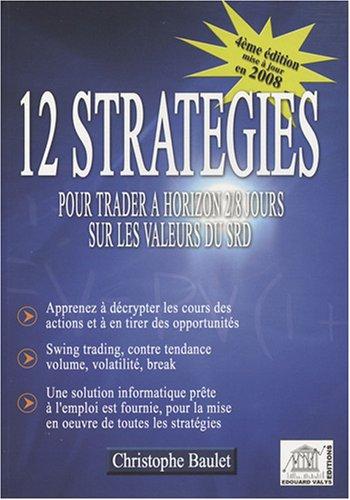 12 Stratégies pour trader à horizon 2/8 jours sur les valeurs du SRD