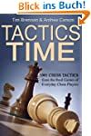 Tactics Time! 1001 Chess Tactics from...