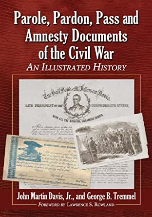 Amazon.com: Parole, Pardon, Pass and Amnesty Documents of the Civil