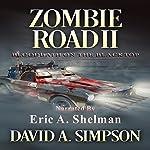 Zombie Road II: Bloodbath on the Blacktop   David A. Simpson