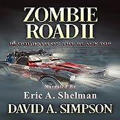 Zombie Road II: Bloodbath on the Blacktop | [David A. Simpson]