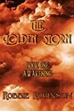 The Golden Storm - Book I Awakening