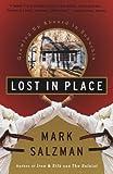 Lost In Place (Turtleback School & Library Binding Edition) (0613656628) by Salzman, Mark