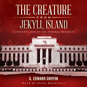 The Creature from Jekyll Island Audiobook