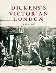 Dickens's Victorian London: 1839-1901