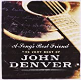 John Denver A Song's Best Friend: The Very Best Of John Denver
