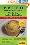 Paleo for Weight Loss:  The 14-Day He...