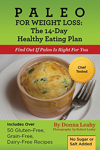 Paleo For Weight Loss:  The 14-day Healthy Eating Plan by Donna Leahy ebook deal