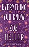 Zoë Heller Everything You Know