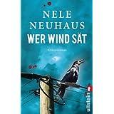 """Wer Wind s�t: Der f�nfte Fall f�r Bodenstein und Kirchhoff (Ein Bodenstein-Kirchhoff-Krimi, Band 5)von """"Nele Neuhaus"""""""