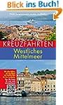 Kreuzfahrten - Westliches Mittelmeer:...