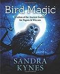 Bird Magic: Wisdom of the Ancient God...