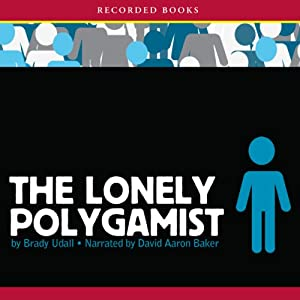 The Lonely Polygamist Audiobook