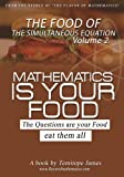 The food of the Simultaneous Equation 2: Mathematics is your food