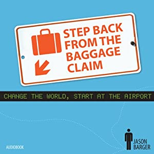 Step Back from the Baggage Claim Audiobook