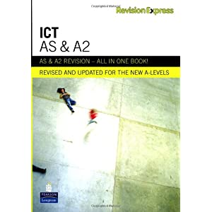 Revision Express AS and A2 ICT (Direct to learner Secondary) (Paperback)