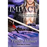 Impact (Wild Men of Alaska)di Tiffinie Helmer