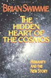 The Hidden Heart of the Cosmos: Humanity and the New Story