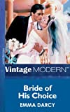 Bride of his Choice (Mills & Boon Modern)