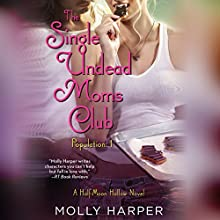 The Single Undead Moms Club (       UNABRIDGED) by Molly Harper Narrated by Amanda Ronconi