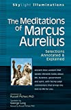 img - for The Meditations of Marcus Auerlius: Selections Annotated & Explained (SkyLight Illuminations) book / textbook / text book
