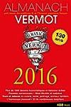 Almanach Vermot 2016: Petit mus�e des...