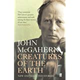 Creatures of the Earth: New and Selected Storiesby John McGahern