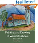 Painting and Drawing in Waldorf Schoo...