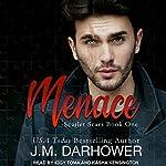 Menace: Scarlet Scars, Book 1 | J. M. Darhower