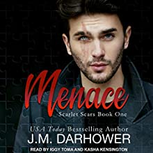 Menace: Scarlet Scars, Book 1 Audiobook by J. M. Darhower Narrated by Kasha Kensington, Iggy Toma