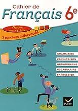 Cahier de Français 6e éd. 2015 - Cahier de l'élève