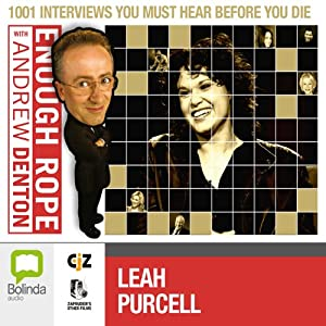 Enough Rope with Andrew Denton: Leah Purcell Radio/TV Program