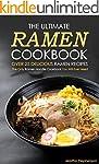 The Ultimate Ramen Cookbook, Over 25...