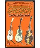 GRETSCH Guitar Collection II ~The Guitar Legend~ BOX