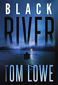 Black River by Tom Lowe ebook deal