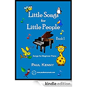 Little Songs for Little People: Songs for beginner piano or keyboard.
