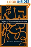 Origins of Human Communication (Jean Nicod Lectures)