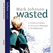 Wasted | [Mark Johnson]